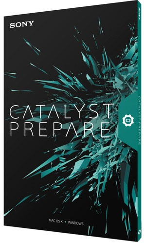 Sony Catalyst Prepare 1.2.0.159 & Catalyst Browse 1.2.0.257