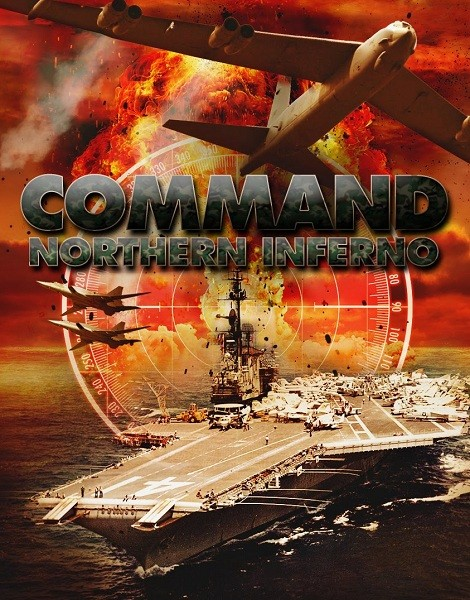 Command: Northern Inferno (2015)