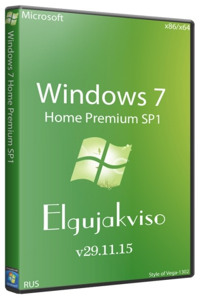 Windows 7 Home Premium SP1 x86/x64 Elgujakviso Edition v29.11.15