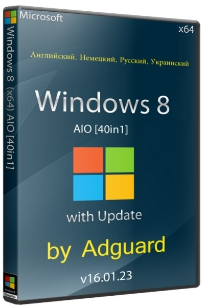 Windows 8 with Update x64 AIO 40in1 by Adguard v16.01.23