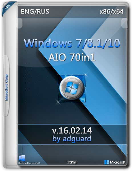 Windows 7-8.1-10 x86/x64 AIO 70in1 by adguard v.16.02.14