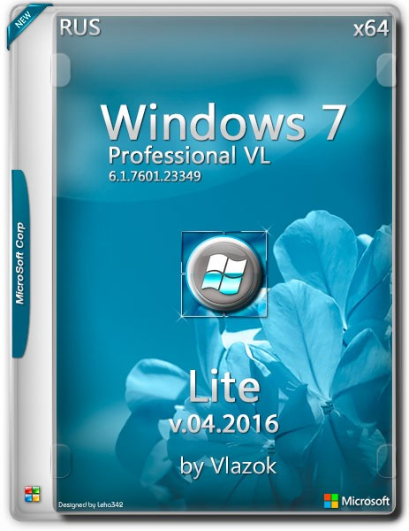 Windows 7 Professional VL SP1 x64 Lite Update by Vlazok v.04.2016