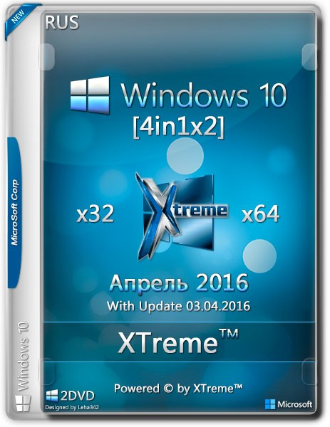 Windows 10 4in1x2 x32/x64 + Boot Menu XTreme™ Апрель 2016