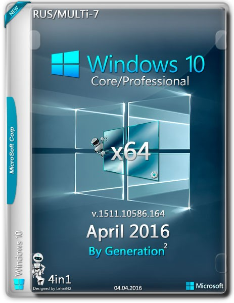Windows 10 Core/Pro x64 v.1511 April 2016 by Generation2