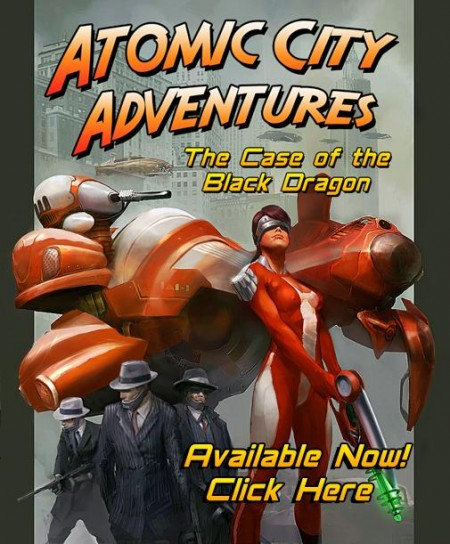 Atomic City Adventures The Case of the Black Dragon